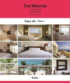 Westin St. Maarten Hotels: The Westin Dawn Beach Resort & Spa, St. Maarten -Heaven in the Caribbean..