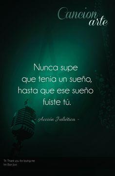 #poema #frase #amor #accion #julietica #cancionarte #bonjovi