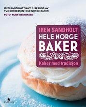 HELE NORGE BAKER Kaker med tradisjon Iren Sandholt #gyldendal