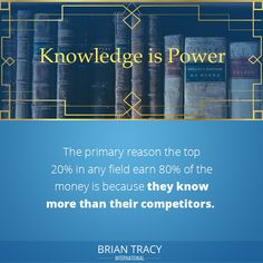 When you know more than your competitors, you can command vastly higher payment for your services. Knowledge truly is power, and is the key factor in giving you the leverage you need to multiply yourself times your opportunities. Self Development Courses, Brian Tracy, Knowledge Is Power, When You Know, Business Advice, Time Management, Leadership, Career, Success