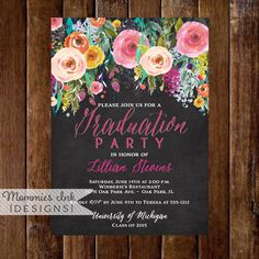 Graduation Party Invitation, Watercolor Flowers Invitation, Floral Invitation, Chalkboard Invitation, DIY, Class of 2016, Open House Invite by MommiesInk on Etsy https://www.etsy.com/listing/227299279/graduation-party-invitation-watercolor