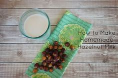 Hazelnut Milk is a great dairy free milk substitution. Why make it at home? Because the quality is so much better than store-bought milk. Try my recipe.