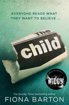 The Child - The must-read Richard and Judy Book Club pick 2018 ebook by Fiona Barton I Love Books, Good Books, Books To Read, My Books, Richard And Judy Books, Books 2018, Thriller Books, Mystery Thriller, Lectures