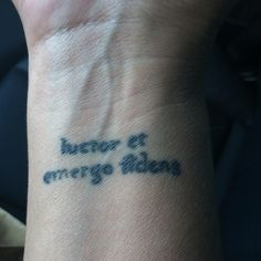 Latin - Luctor et emergo fidens: I struggle and I emerge without fear. I do not like placement, or lettering- love content.