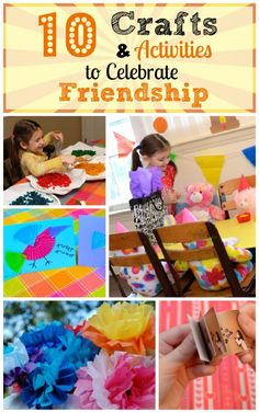 10 Crafts & Activities to Celebrate Friendship -- Keep the kids entertained while teaching them about friendship! - Friends storytime