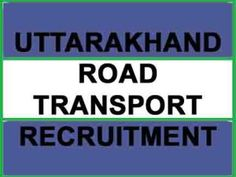 uttarakhand road transport recruitment