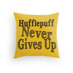 Hufflepuffs never give up! Not even when they need a nap... well, maybe they snuggle up with this pillow when theyre sleepy!    Hufflepuff Harry
