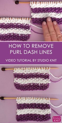 Great tip! Learn this easy technique to clean up those yarn color change rows! Learn How to Remove Purl Dash Lines in Knitting with Studio Knit. #StudioKnit #knitting #howtoknit via @StudioKnit