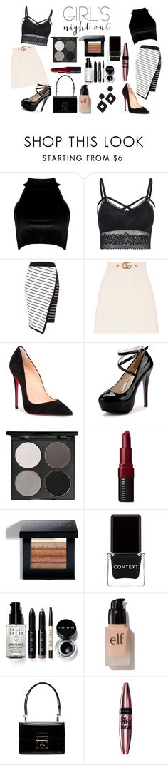"""""""Girls' Night"""" by thestreetgal ❤ liked on Polyvore featuring Boohoo, River Island, Gucci, Christian Louboutin, Gorgeous Cosmetics, Bobbi Brown Cosmetics, Context, e.l.f., Dolce&Gabbana and Maybelline"""