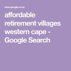 affordable retirement villages western cape - Google Search Retirement, Westerns, Cape, Google Search, Mantle, Cabo, Retirement Age, Coats