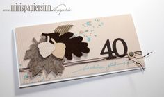 Miris PapierSinn: Zum 40. Geburtstag...