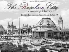 Colorizing History: The pan American exposition-new by Historic Pictoric   #historicpictoric #photorestoration #historicalphotography #history #photography