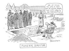 99a8585d9 Funeral Director' - Directing a Funeral. New Yorker Cartoon Poster Print by Danny  Shanahan. Funeral and Death humor