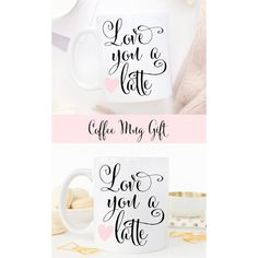 Love You a Latte Coffee Mug Valentine's Day Gift Idea for Her Cute... ($17) ❤ liked on Polyvore featuring home, kitchen & dining, drinkware, white mug, white ceramic mug, white coffee mugs, ceramic mugs and white ceramic coffee mugs
