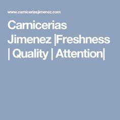 Carnicerias Jimenez |Freshness | Quality | Attention|