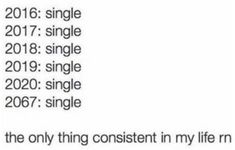 Enjoy 67 of some of the best funny single memes you'll ever find and we compiled them all together just for you! Single Memes For Guys, Funny Single Memes, Single Life Humor, Being Single Quotes Funny, Stay Single Quotes, Teen Quotes, Funny Quotes, Quotes Quotes, Never Had A Boyfriend