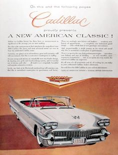 1958 Cadillac Series 62 Convertible original vintage advertisement. A new American Classic! The finest and most advanced motor car ever to bear the celebrated Cadillac name. New sweep and stature, remarkable new rear fender design, dazzling new grill and four headlamp system with tasteful use of chrome and color.