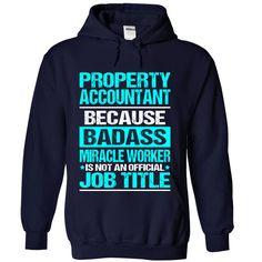PROPERTY ACCOUNTANT T-Shirts, Hoodies. VIEW DETAIL ==► Funny Tee Shirts