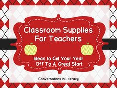 Classroom Supplies for the Teacher to get your year off to a great start!