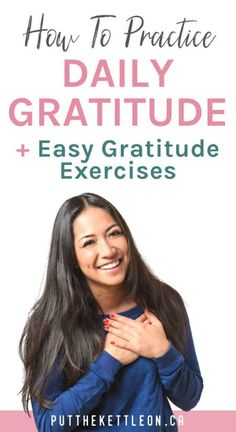 How To Practice Daily Gratitude + Easy Gratitude Exercises Practice Gratitude, Attitude Of Gratitude, Gratitude Quotes, Gratitude Ideas, Psychology Today, Applied Psychology, How To Improve Relationship, Mental Strength, Self Development