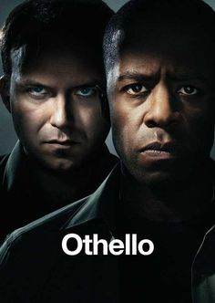 Othello (At the National Theatre), William Shakespeare, directed by Nicholas Hytner and starring Adrian Lester and Rory Kinnear.