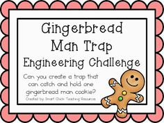 FREE Gingerbread Man Trap STEM Engineering Challenge - Design a trap to catch and hold the gingerbread man!