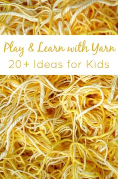Play and Learn with Yarn-Over 20 activities and ideas for kids. Part of Y is for Yarn series.