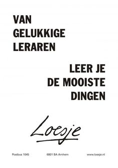 Qoutes, Life Quotes, Dutch Quotes, Hopes And Dreams, Life Goals, Kids Learning, Slogan, Haha, Management