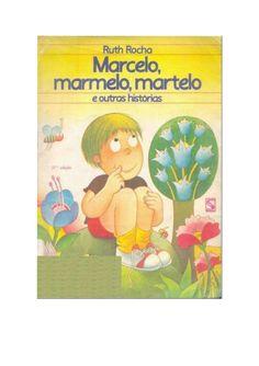 infantilruthrochamarcelomarmelomartelo by Roseli Aparecida Tavares via Slideshare