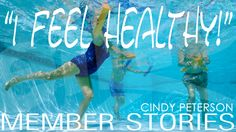 """I Feel Healthy!"" Cindy Peterson Elite Member Stories"
