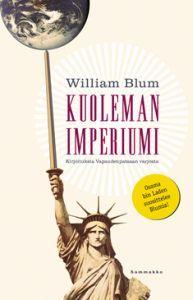Kuoleman imperiumi (Nidottu) William Blum       3,50 €   Tämä olis niin kiva saada, uutena tai käytettynä :)