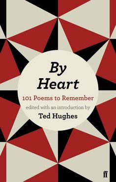 101 Poems to Remember By Heart. What has happened to the lost art of memorizing poetry?