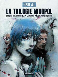 La Trilogie Nikopol - Edition intégrale - Enki Bilal