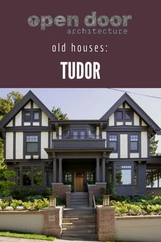 37 Best Old Houses Tudor Images House Styles Old