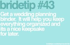 Keep your wedding planning organized with a binder.