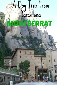 A Day Trip from Barcelona to Montserrat! If you are visiting Barcelona be sure to travel to this beautiful mountain and monastery in the sky!