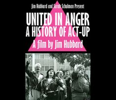 united in anger a history of act up - Google Search