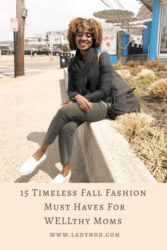 Fall reminds me to let go of the summer feels and dive into my closet for 15 timeless Fall fashion must haves for WELLthy Moms like myself. Mom Style Fall, Wife Mom Boss, Turtleneck T Shirt, Effortless Chic, African Fashion, Fashion Women, Fashion Trends, Basic Outfits, Casual Chic Style