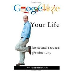 Google'lize Your Life (Paperback)  http://lupinibeans.com/amazonimage.php?p=0557491339  0557491339