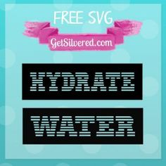 Hydrate or Water Free SVG Cutting Files for Decals or Stencils
