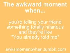 Hahaha a true friends laughs because she remembers how funny it was!