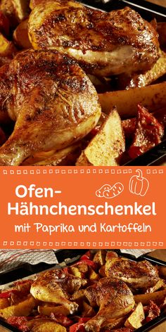 Oven chicken leg-Ofen-Hähnchen-Schenkel In combination with peppers and potatoes, these chicken drumsticks taste delicious. Fried Chicken Legs, Oven Chicken, Chicken Thighs, Meat Recipes, Chicken Recipes, Dinner Recipes, Kids Meals, Easy Meals, Be Light