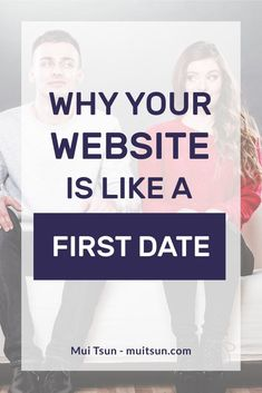 """Your first-time visitors are judging your website like a first date. Here's a simple and fun way to find out if your site passes the """"First Date Test"""". How To Start A Blog, How To Find Out, About Us Page, Web Design Tips, Blogging For Beginners, Blogging Ideas, Your Website, Community Manager, Blogger Tips"""