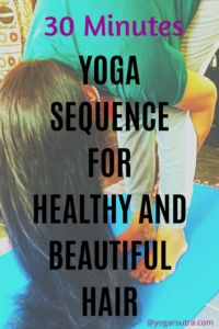 Yoga For Beautiful and Healthy Hair| Grow Your Confidence - yogarsutra Yoga Inversions, Yoga Sequences, Yoga Poses, 30 Minute Yoga, Increase Hair Growth, Hair Care Recipes, Yoga Youtube, Chakra Balancing, Good Sleep