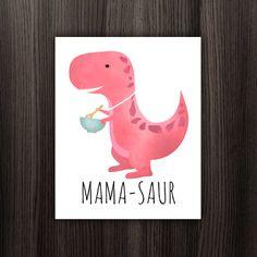 Mama-saur Digital 8x10 Printable Poster Dinosaur by ALittleLeafy