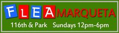 Harlem is getting another flea market,  Flea Marqueta to pop up June 23 on 116th and Park