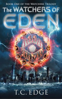The Watchers of Eden (The Watchers Trilogy, Book One)
