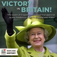 Victory in England and Wales! The Queen grants final approval of marriage equality bill.