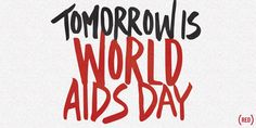 Retweet if you're with us! Tomorrow is World AIDS Day. Let's #endAIDS.