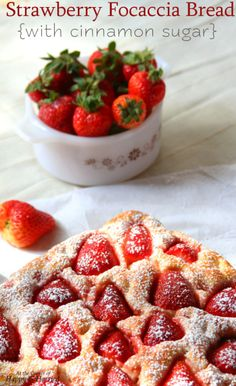 Strawberry Focaccia Bread {With Cinnamon Sugar} - How about a sweet focaccia bread topped with juicy strawberries and cinnamon sugar? Would also be good with vanilla glaze.